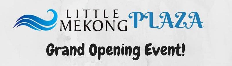 Little Mekong Plaza – GRAND OPENING