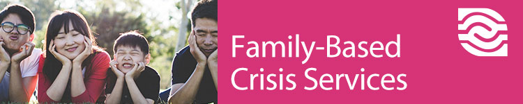 family-based crisis services