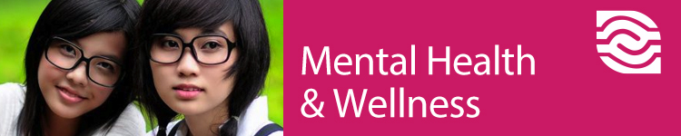 Mental Heath and Wellness